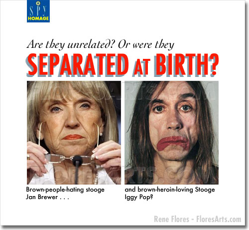 Jan Brewer and Iggy Pop - Separated at Birth?